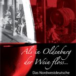 als_in_oldenburg_der_wein_