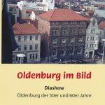cover oldenburg im bild diashow_bearbeitet-1